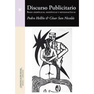 DISCURSO PUBLICITARIO: BASES SIMBOLICAS  SEMIOTICAS Y MITOANALITICAS