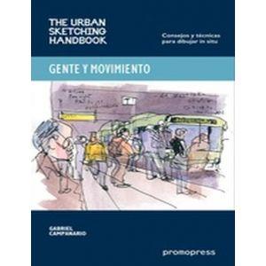 GENTE Y MOVIMIENTO (CONSEJOS Y TECNICAS PARA DIBUJAR IN SITU )