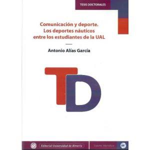 COMUNICACION Y DEPORTE. LOS DEPORTES NAUTICOS ENTRE LOS ESTUDIANTES DE LA UAL