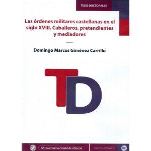 LAS ORDENES MILITARES CASTELLANAS EN EL SIGLO XVIII. CABALLEROS  PRETENDIENTES Y
