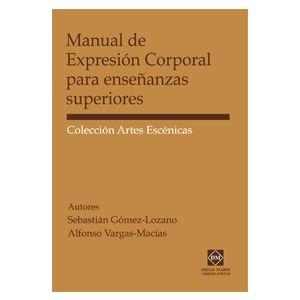 MANUAL DE EXPRESION CORPORAL PARA ENSEÑANZAS SUPERIORES