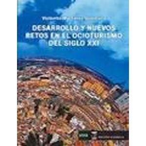 DESARROLLO Y NUEVOS RETOS EN OCIOTURISMO DEL SIGLO XXI