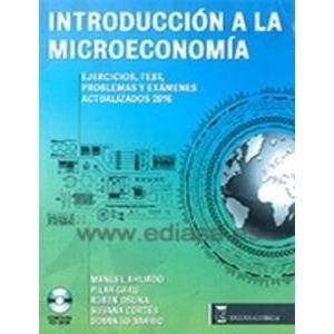 INTRODUCCION A LA MICROECOMIA EJERCICIOS TEST PROBLEMAS Y EXAMENES ACTUALIZADOS