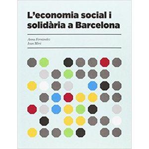 L´ECONOMIA SOCIAL I SOLIDARIA A BARCELONA