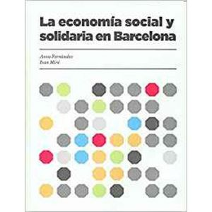 LA ECONOMIA SOCIAL Y SOLIDARIA EN BARCELONA
