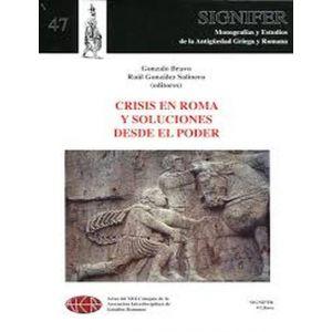 CRISIS EN ROMA Y SOLUCIONES DESDE EL PODER