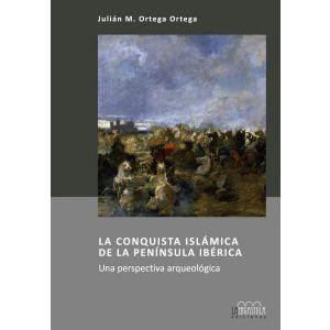 CONQUISTA ISLAMICA DE LA PENINSULA IBERICA  LA