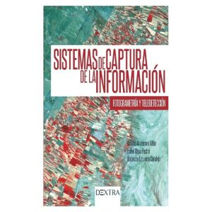 SISTEMA DE CAPTURA DE LA INFORMACION  FOTRGRAMETRIA Y TELEDETECCION