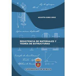 RESISTENCIA DE MATERIALES Y TEORIA DE ESTRUCTURAS