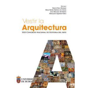VESTIR LA ARQUITECTURA. XXII CONGRESO NACIONAL DE HISTORIA DEL ARTE