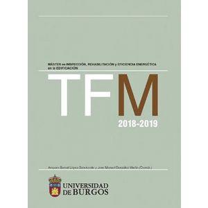 TFM 2018-2019. MASTER EN INSPECCION  REHABILITACION Y EFICIENCIA ENERGETICA EN L