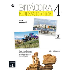 BITACORA 4 NUEVA EDICION NIVEL B2 LIBRO DEL ALUMNO + MP3 DESCARGABLE 1ER TRIM. 2