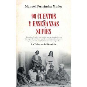 99 NOVENTA Y NUEVE CUENTOS Y ENSEÑANZAS SUFIES