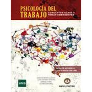PSICOLOGIA DEL TRABAJO CONCEPTOS CLAVES Y TEMAS EMERGENTES