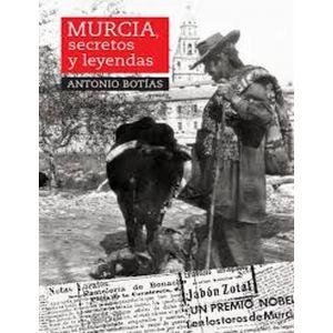 MURCIA  SECRETOS Y LEYENDAS