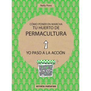 COMO PONER EN MARCHA TU HUERTO DE PERMACULTURA