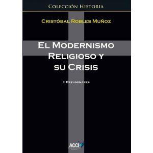 EL MODERNISMO RELIGIOSO Y SU CRISIS