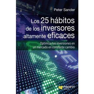 LOS 25 HABITOS DE LOS INVERSORES ALTAMENTE EFICACES