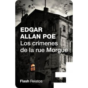 Los crimenes de la rue Morgue (Flash Relatos)