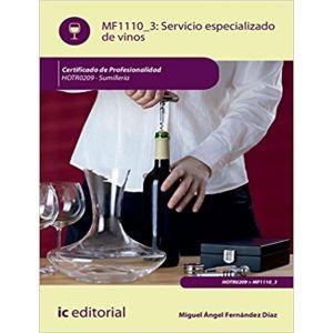 SERVICIO ESPECIALIZADO DE VINOS. HOTR0209 - SUMILLERIA