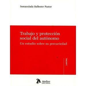 TRABAJO Y PROTECCION SOCIAL DEL AUTONOMO.