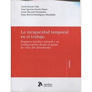 LA INCAPACIDAD TEMPORAL EN EL TRABAJO.