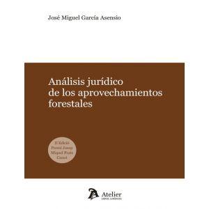 ANALISIS JURIDICO DE LOS APROVECHAMIENTOS FORESTALES.