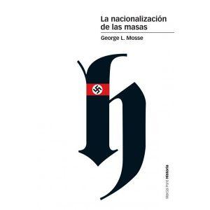 LA NACIONALIZACION DE LAS MASAS