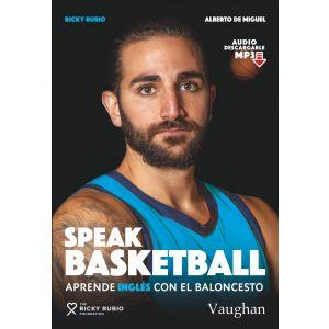 SPEAK BASKETBALL  APRENDE INGLES CON EL BALONCESTO