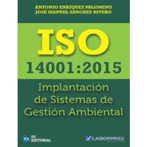 ISO 14001 2015 IMPLANTACION DE SISTEMAS DE GESTION AMBIENTAL