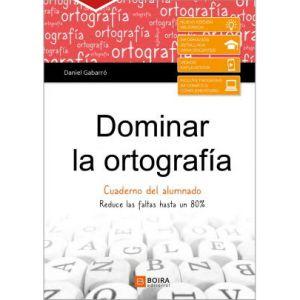 DOMINAR LA ORTOGRAFIA (CASTELLANO) 2020