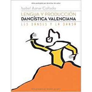 LENGUA Y PRODUCCION DANCISTICA VALENCIANA