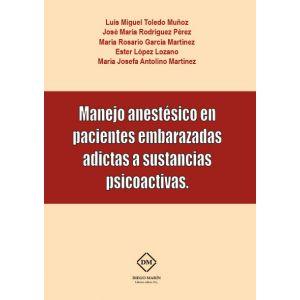 MANEJO ANESTESICO EN PACIENTES EMBARAZADAS ADICTAS A SUSTANCIAS PSICOACTIVAS