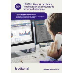 ATENCION AL CLIENTE Y TRAMITACION DE CONSULTAS DE SERVICIOS FINANCIEROS. ADGN021