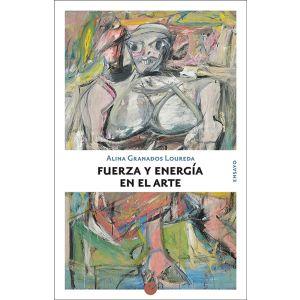 FUERZA Y ENERGIA EN EL ARTE