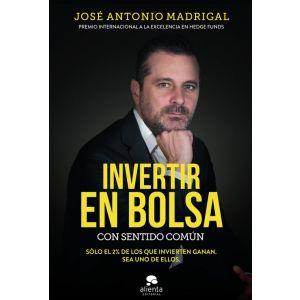 INVERTIR EN BOLSA CON SENTIDO COMUN
