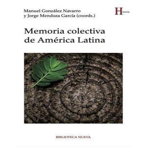 MEMORIA COLECTIVA DE AMERICA LATINA