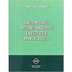 ENFERMEDADES AUTOINFLAMATORIAS EN PEDIATRIA: MANUAL BASICO