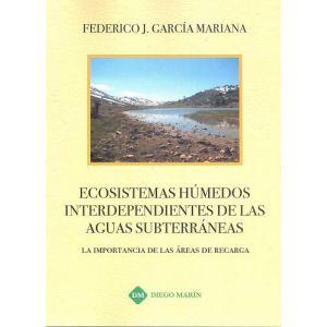 ECOSISTEMAS HUMEDOS INTERDEPENDIENTES DE LAS AGUAS SUBTERRANEAS LA IMPORTANCIA D