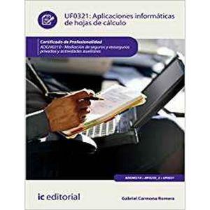 APLICACIONES INFORMATICAS DE HOJAS DE CALCULO. ADGN0210 - MEDIACION DE SEGUROS Y
