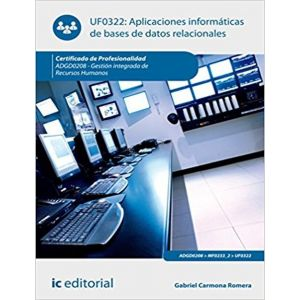 APLICACIONES INFORMATICAS DE BASES DE DATOS RELACIONALES. ADGD0208 - GESTION INT