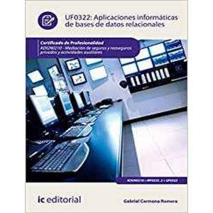 APLICACIONES INFORMATICAS DE BASES DE DATOS RELACIONALES. ADGN0210 - MEDIACION D