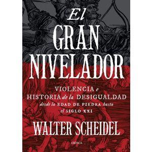 EL GRAN NIVELADOR VIOLENCIA E HISTORIA DE LA DESIGUALDAD DESDE LA EDAD