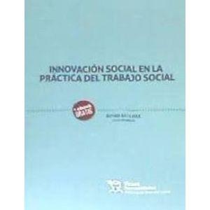 INNOVACION SOCIAL EN LA PRACTICA DEL TRABAJO SOCIAL