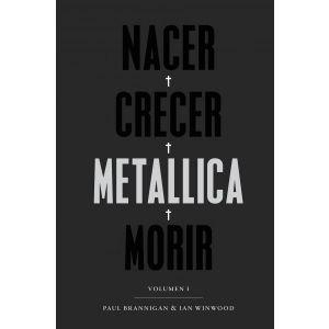 NACER · CRECER · METALLICA · MORIR