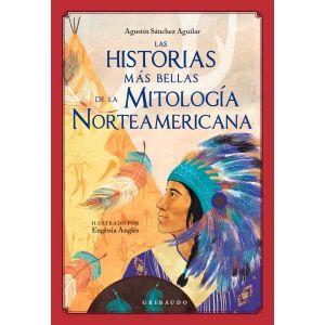HISTORIAS MAS BELLAS DE LA MITOLOGIA  NORTEAMERICANA  LAS