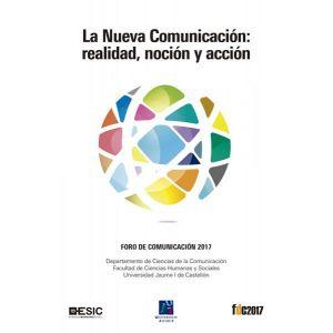 LA NUEVA COMUNICACION: REALIDAD  NOCION Y ACCION