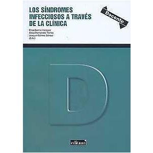 LOS SINDROMES INFECCIOSOS A TRAVES DE LA CLINICA