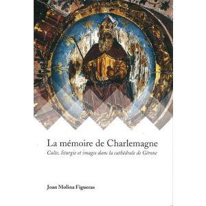 LA MEMOIRE DE CHARLEMAGNE