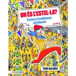 ON ES L'ESTEL·LA? FESTES I TRADICIONS CATALANES